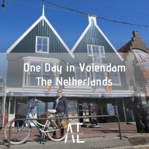 One Day in Volendam, the Netherlands