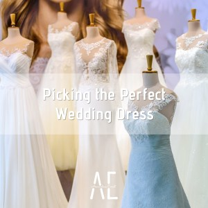 Picking the Perfect Wedding Dress
