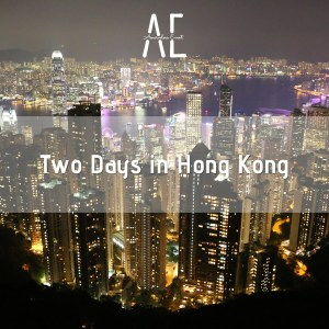 Two-Days-in-Hong-Kong