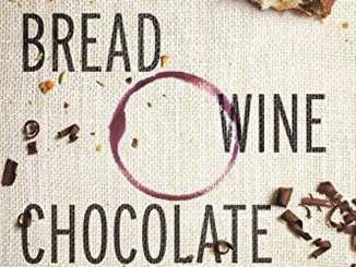 Bread wine chocolate