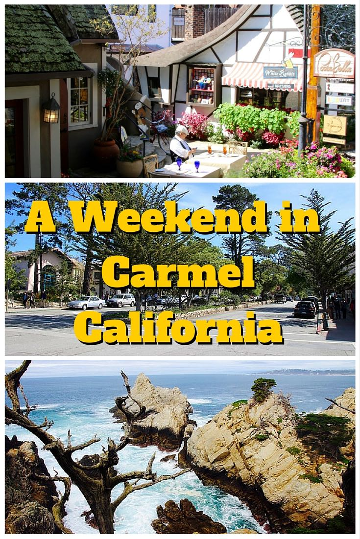 A Weekend in Carmel, California