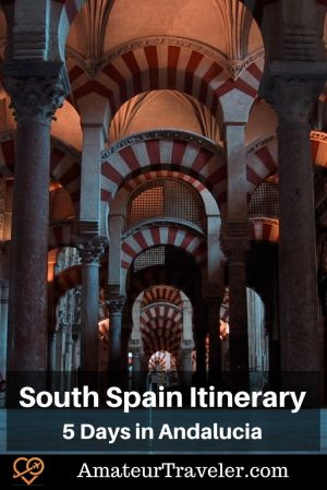 South Spain Itinerary - 5 Days in Andalucia #spain #andalucia #cordoba #itinerary #places
