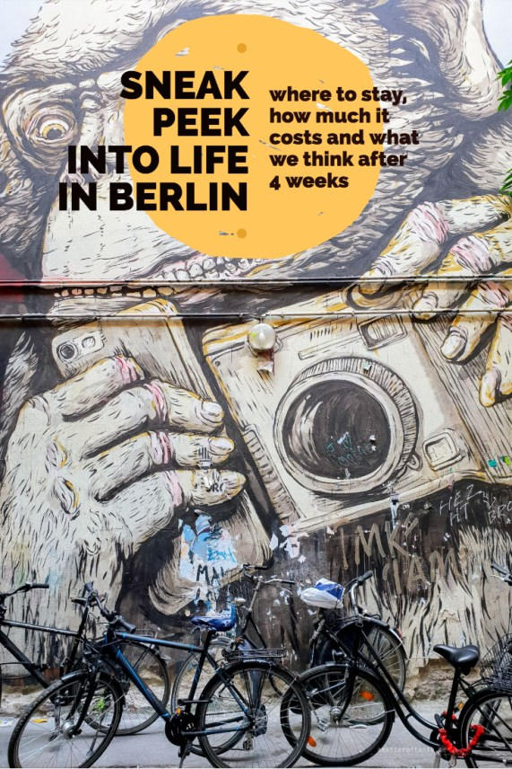 Sneak peek into life in Berlin - where to stay, how much it costs and what we think after 4 weeks