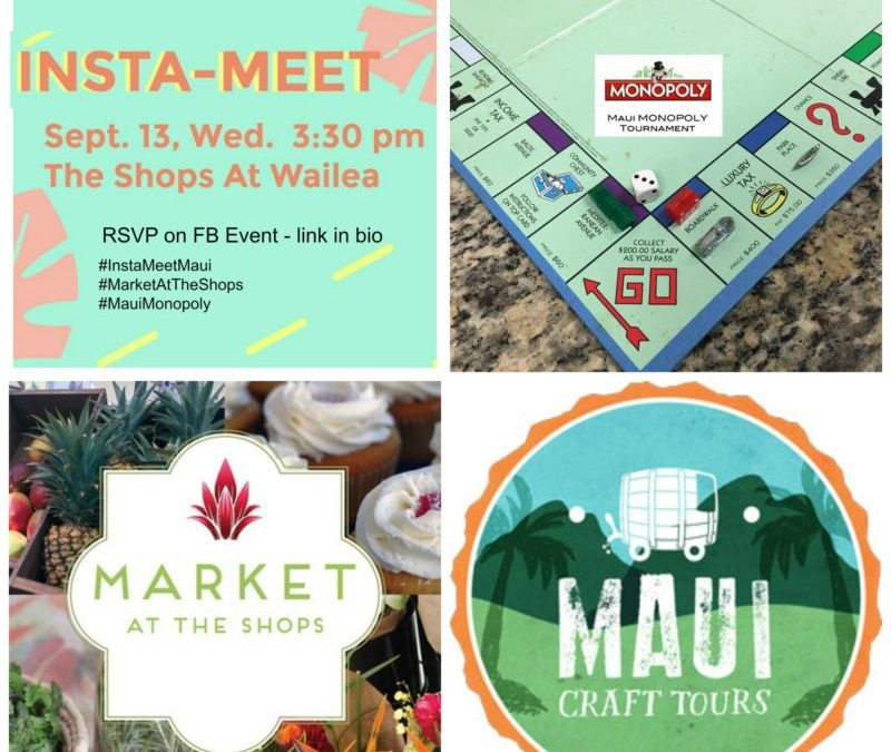 InstaMeet At The Shops At Wailea and The Maui Monopoly Tournament 2017