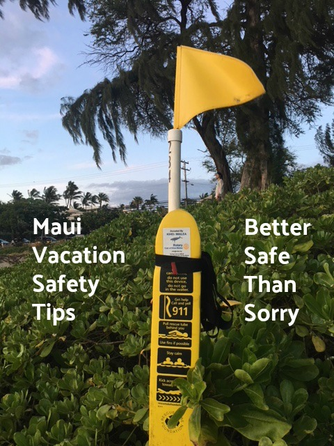 Safety Tips For Your Maui Hawaii Vacation