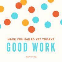 Have you failed