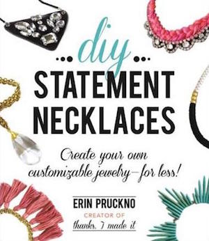 DIY Statement Necklaces - Create Your Own Customizable Jewelry