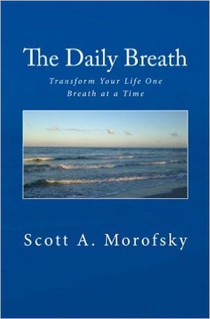 The Daily Breath - Transform Your Life One Breath at a Time