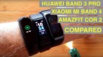 HUAWEI BAND 3 PRO / XIAOMI MI BAND 4 / AMAZFIT COR 2 Compared: Which is Best?