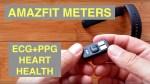 XIAOMI AMAZFIT METERS ECG+PPG Health/Fitness Smart Bracelet [Chinese Version]: Unboxing