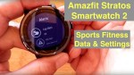 XIAOMI AMAZFIT STRATOS 5ATM Smartwatch 2: Deep Dive into Sports Fitness Data and Settings