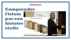 Comprendre l'islam par son histoire réelle – conférence d'Olaf pour l'association Valeurs&Vérités
