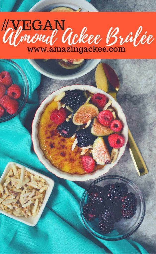 6 ingredient no bake #vegan almond ackee brûlée!