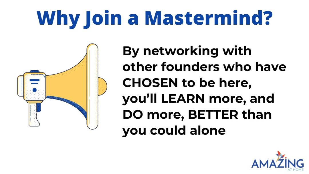 why join the amazing at home ecommerce mastermind group