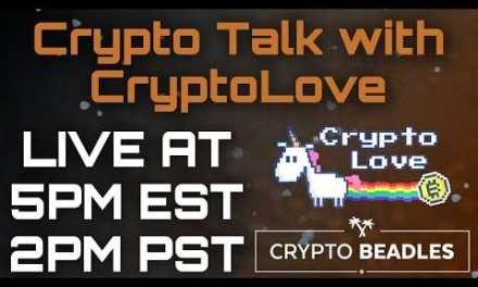 Lets Talk Crypto! With Crypto Love