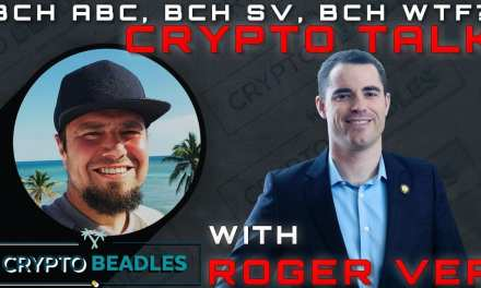Roger Ver tells all, Bitcoin Cash ,Bitcoin SV,  Bitcoin and so much more
