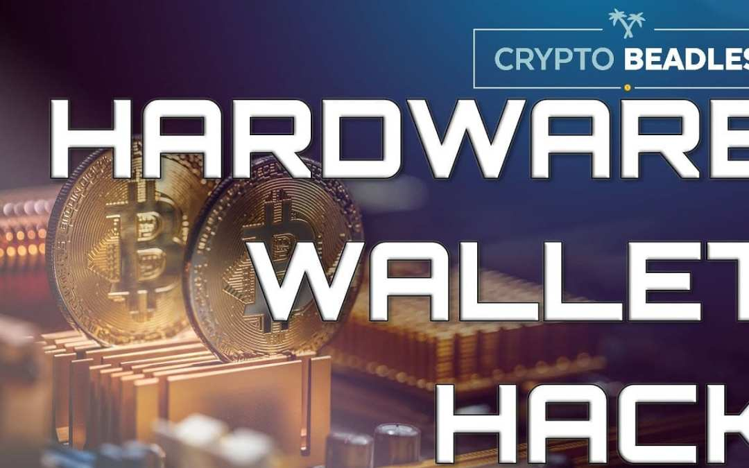 Blockchain and Crypto Hardware Wallet Hack