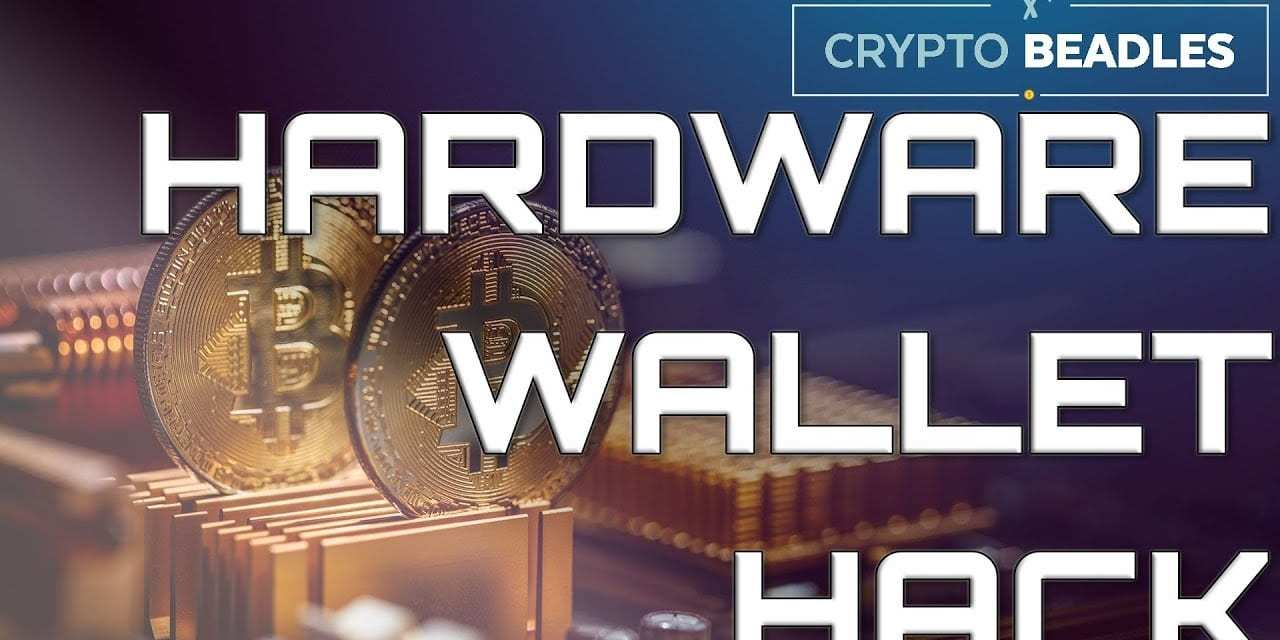 Blockchain and Crypto Hardware Wallet Hack