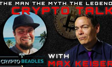 Max Keiser interview with Crypto Beadles on Bitcoin and Blockchain