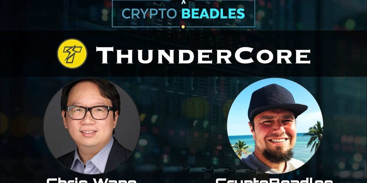 ⎮Thundercore⎮working Blockchain today that could change the Crypto game?