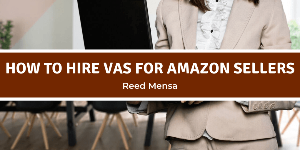 How to hire Virtual Assistants VAs for Amazon Sellers Amazing FBA 10K Collective Amazon FBA Podcast