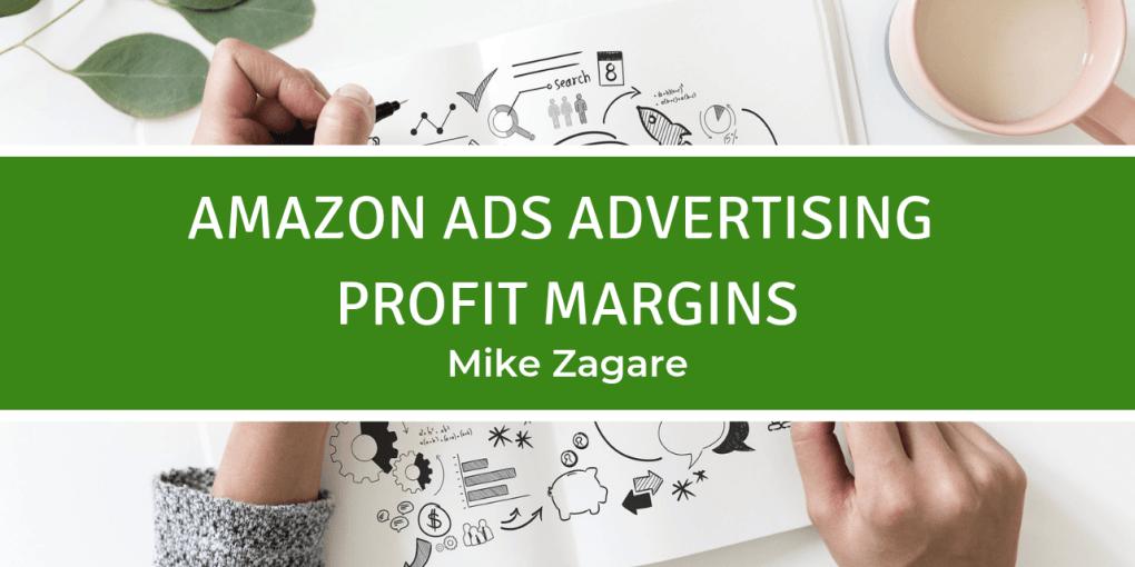 Amazon ads advertising profit margins