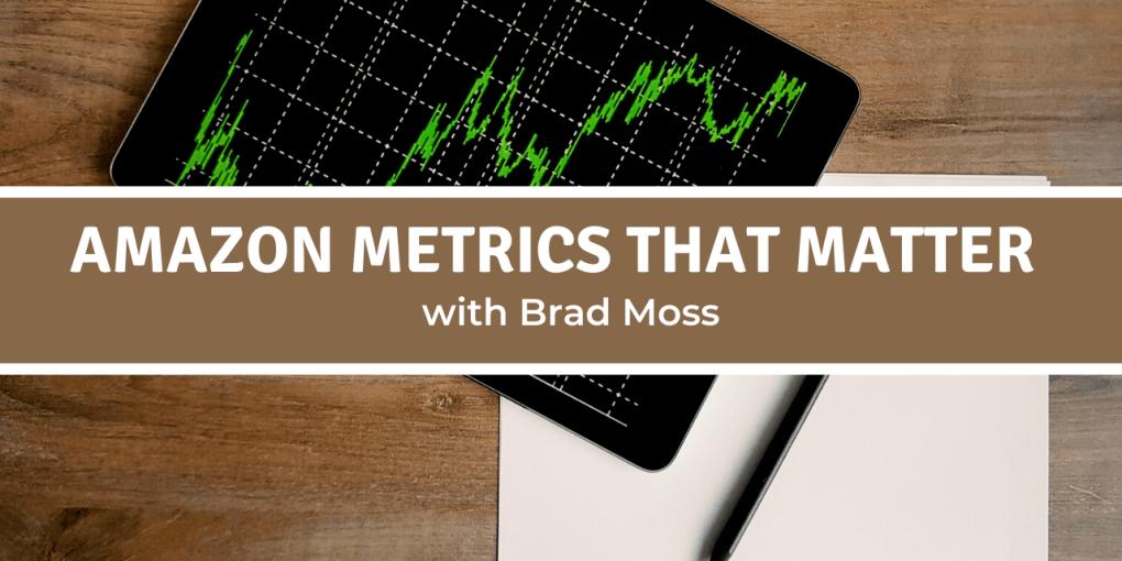 Amazon metrics that matter