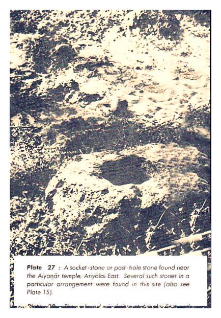 A socket-stone or post-hole stone found near the Aiyanar Kovil, Ariyalai East. Several such stones in a particular arrangement were found in this site. from Early settlements in Jaffna : An Archaeological Survey