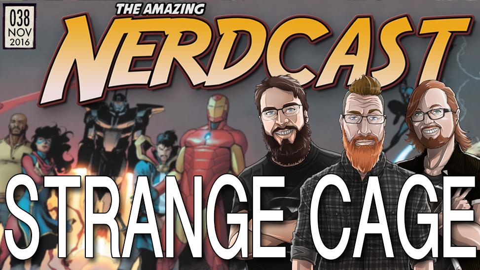 38 – Luke Cage & Doctor Strange