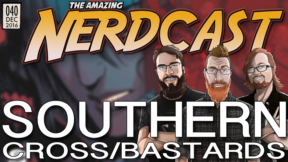 40 – Southern Cross & Southern Bastards