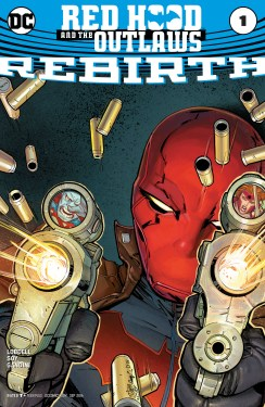 Red Hood and the Outlaws #1 2016 rebirth