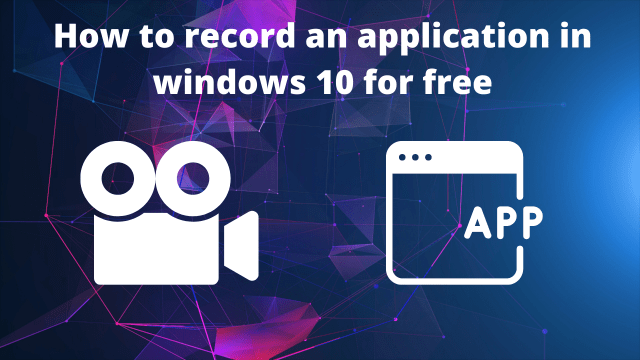 record an application