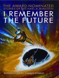 I Remember the Future