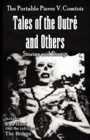 The Portable Pierre V. Comtois: Tales of the Outre and Others