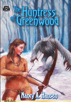 The Huntress of Greenwood