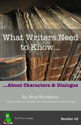 What Writers Need to Know...About Characters & Dialogue