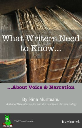 What Writers Need to Know...About Voice & Narration