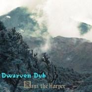 Dwarven Dub - Asni the Harper (Music)