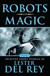 Robots and Magic