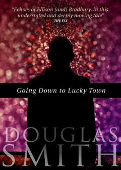 Going Down to Lucky Town