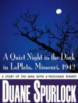 A Quiet Night in the Dark in LaPlata, Missouri, 1942 Kindle