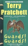Guards! Guards! by Sir Terry Pratchett