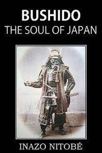 Bushido-the-Soul-of-Japan-Nitobe-Inazo-9781935785965