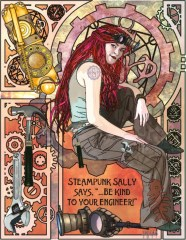 Steampunk Sally: A piece I did a while back when I first discovered the joys of the steampunk genre. Sally became the poster girl for everything that made me happy during that time and even now, I smile every time I look at her.