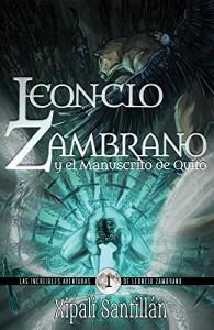 Las increíbles aventuras Leoncio Zambrano