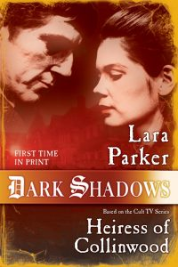 dark-shadows-heiress-of-collinwood-by-lara-parker-cover