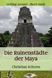 Die Ruinenstädte der Maya - Titelbild