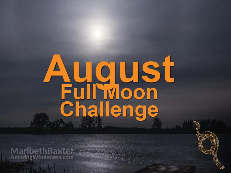 Full Moon Challenge August 2019