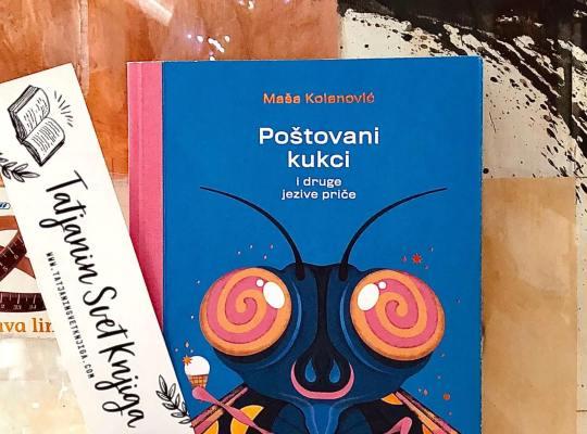 """Maša Kolanović: """"Poštovani kukci"""""""