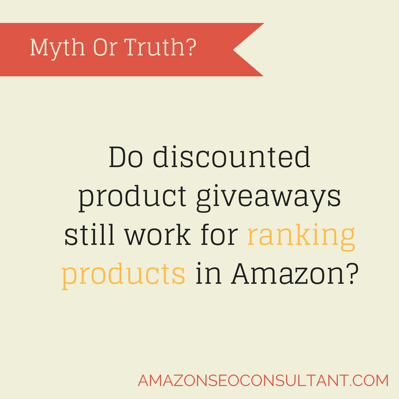 Do discounted product giveaways still work for ranking products in Amazon
